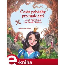 České pohádky pro malé děti - Czech Fairy Tales for Small Children - Eva Mrázková