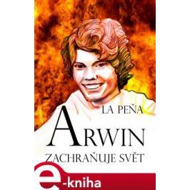 Arwin zachraňuje svět - La Peňa