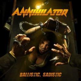 Ballistic, Sadistic - Annihilator