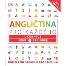 Angličtina pro každého, učebnice, úroveň 1, začátečník - Rachel Harding, Tim Bowen, Susan Barduhn