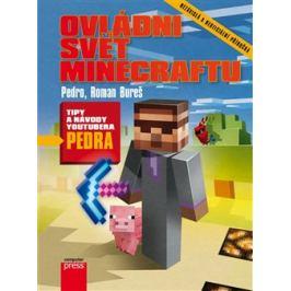 Ovládni svět Minecraftu - Roman Bureš, Pedro