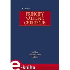 Principy válečné chirurgie - Leo Klein, Alexander Ferko E-book elektronické knihy