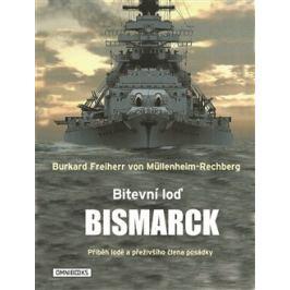 Bitevní loď Bismarck - Burkard Freiherr von Müllenheim-Rechberg