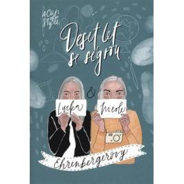 A Cup of Style - Deset let se ségrou - Nicole Ehrenbergerová, Lucie Ehrenbergerová