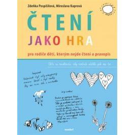 Čtení jako hra - Zdeňka Pospíšilová, Miroslava Kaprová