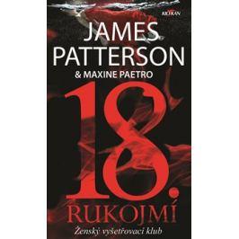 18 rukojmí - Maxine Paetrová, James Patterson