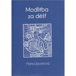 Modlitba za déšť - Hana Javorová