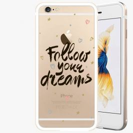 Kryt na mobil iSaprio Alu Gold pro iPhone 6 / 6S - Follow Your Dreams - black