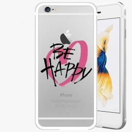 Kryt na mobil iSaprio Alu Silver pro iPhone 6 / 6S - Be Happy - black