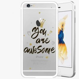Kryt na mobil iSaprio Alu Silver pro iPhone 6 / 6S - You Are Awesome - black
