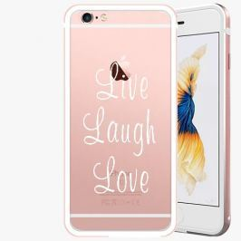 Kryt na mobil iSaprio Alu Rose Gold pro iPhone 6 Plus / 6S Plus - Live Laugh Love 01 - white