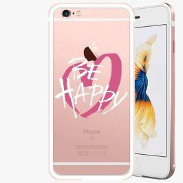 Kryt na mobil iSaprio Alu Rose Gold pro iPhone 6 Plus / 6S Plus - Be Happy - white