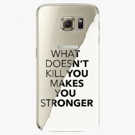 Plastový kryt iSaprio - Makes You Stronger - Samsung Galaxy S6 Edge