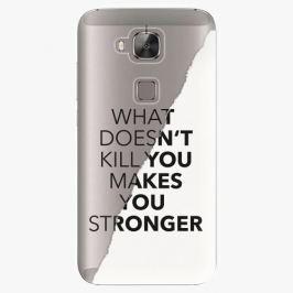 Plastový kryt iSaprio - Makes You Stronger - Huawei Ascend G8