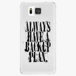 Plastový kryt iSaprio - Backup Plan - Samsung Galaxy Alpha Pouzdra, kryty a obaly na mobil Samsung Galaxy Alpha