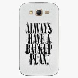 Plastový kryt iSaprio - Backup Plan - Samsung Galaxy Grand Neo Plus Pouzdra, kryty a obaly na mobil Samsung Galaxy Grand Neo Plus