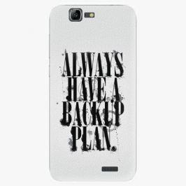 Plastový kryt iSaprio - Backup Plan - Huawei Ascend G7 Pouzdra, obaly a kryty na mobilní telefon Huawei Ascend G7