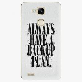Plastový kryt iSaprio - Backup Plan - Huawei Mate7 Pouzdra, obaly a kryty na mobilní telefon Huawei Ascend Mate7