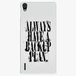 Plastový kryt iSaprio - Backup Plan - Huawei Ascend P7