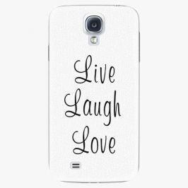 Plastový kryt iSaprio - Live Laugh Love - Samsung Galaxy S4