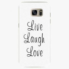 Plastový kryt iSaprio - Live Laugh Love - Samsung Galaxy S7 Edge