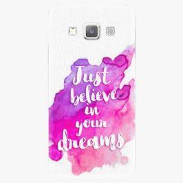 Plastový kryt iSaprio - Believe - Samsung Galaxy A7