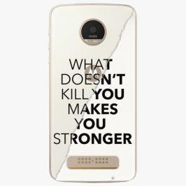 Plastový kryt iSaprio - Makes You Stronger - Lenovo Moto Z Play